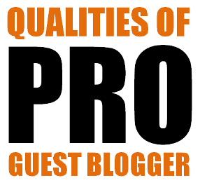 qualities-of-pro-guest-blogger