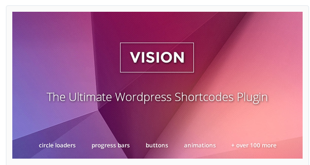 Vision - WordPress Shortcode Plugin