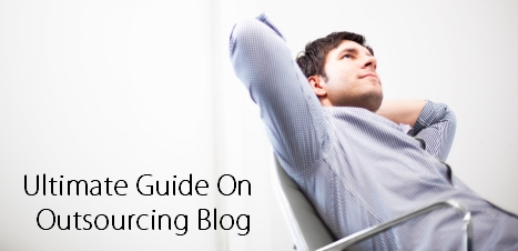 Ultimate Guide On Outsourcing Blog